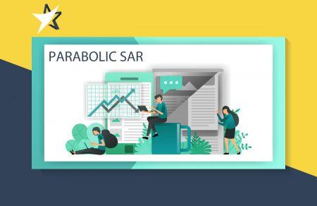 IQ Option'daki Trend Ticaretinde Parabolik SAR Göstergesi Stratejisi Nasıl Kullanılır